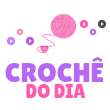 Crochê do Dia