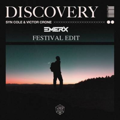 Syn Cole & Victor Crone - Discovery (Emerx Festival Edit)
