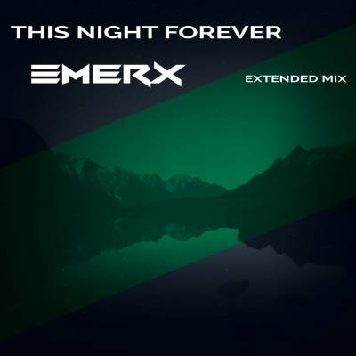 This Night Forever (Extended Mix)